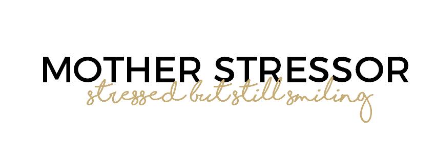 Mother Stressor