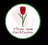 ACESSE O SITE VIBRAR COM PARKINSON