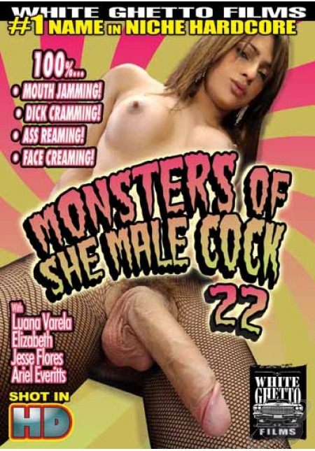 Monsters of cock shemale