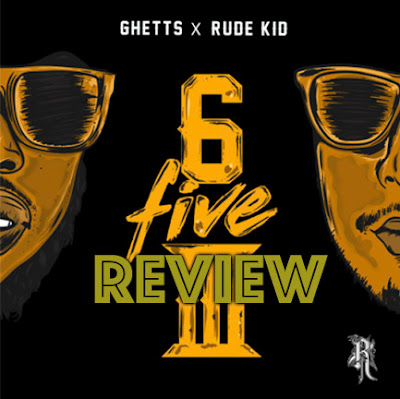 Ghetts & Rude Kid - 653 EP Review