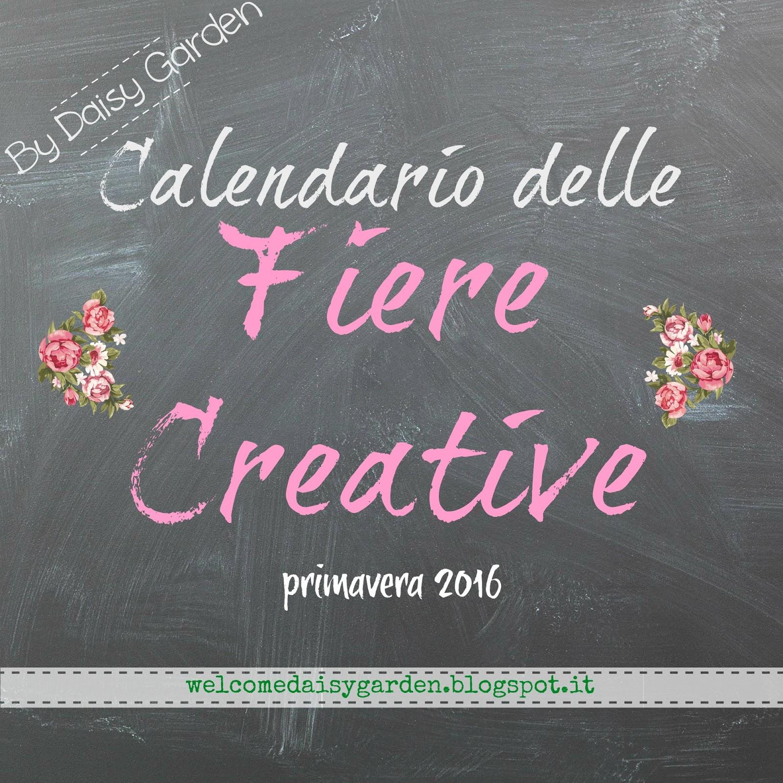 Daisy garden calendario delle prossime fiere creative for Fiera elettronica calendario 2016