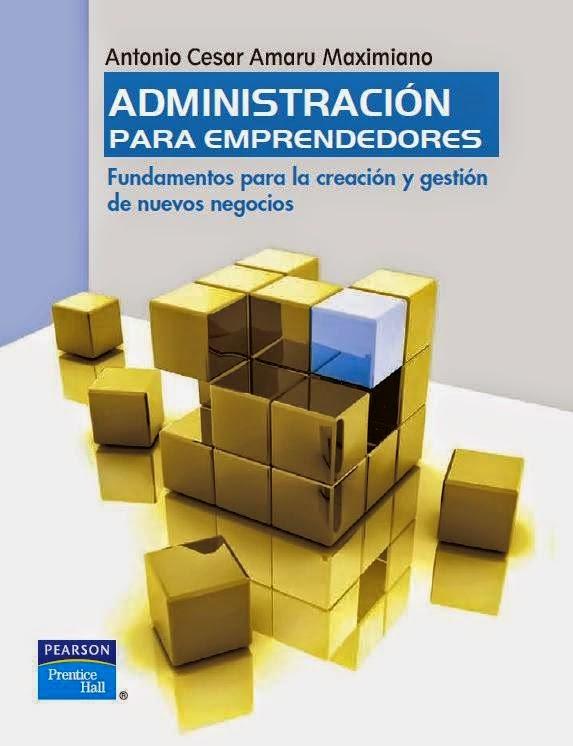 Libro Administracion para Emprendedores / Fundamentos para la creacion y gestion de nuevos negocios (Pdf / español)