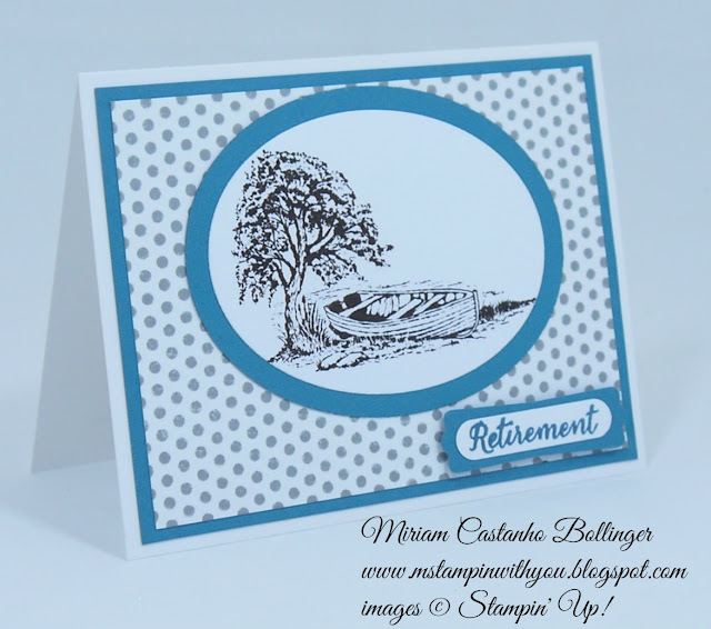 Miriam Castanho Bollinger, #mstampinwithyou, stampin up, demonstrator, ccmc 360, retirement, moon lake stamp set, wild about flowers, dots for days, big shot, oval collection framelits, word window, modern label punch, su
