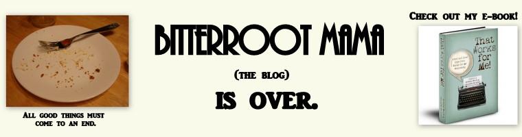 Bitterroot Mama