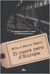 Portada italiana de El corazón negro de Europa, de Mila Vajani y Marco Vajani
