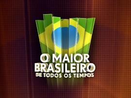 Os maiores brasileiros de todos os tempos