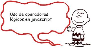 Uso de operadores lógicos en javascript