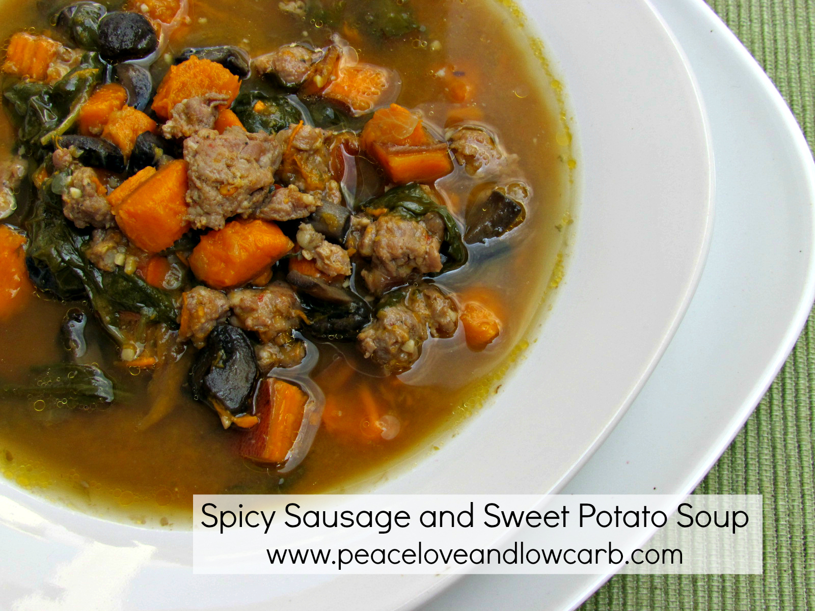 Spicy Sausage, Sweet Potato Soup – Low Carb, Gluten Free, Paleo
