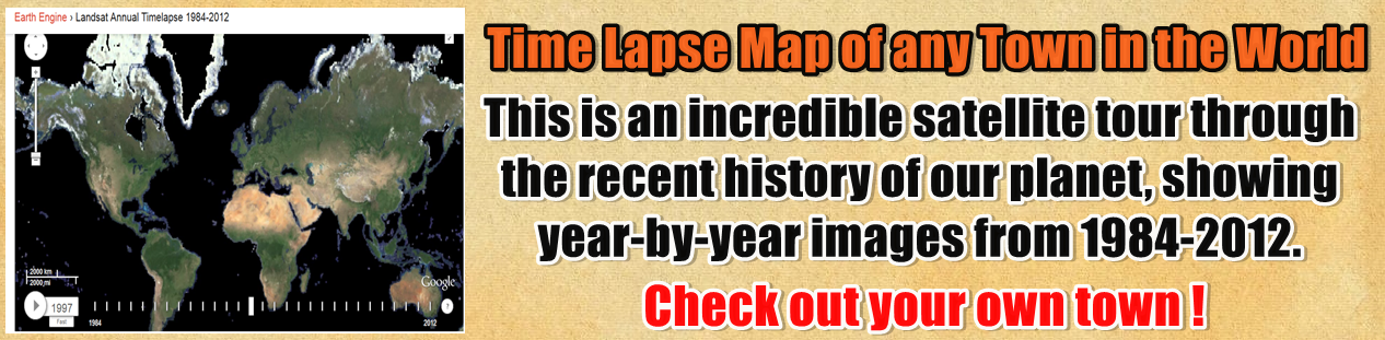 http://www.nerdoutwithme.com/2014/02/time-lapse-map-of-any-town-in-world.html