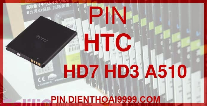 Pin HTC HD7 - Pin Galilio HTC HD7 dung lượng cao 1500 mAh - Giá 220k - Bảo hành: 6 tháng  - Pin tương thích với điện thoại HTC A510c/ HD3/ HD7 (T9292)/ G13 Wildfire S (A510e G8S)  Thông số kĩ thuật: - Pin HTC HD7 1500 mAh được thiết kế kiểu dáng và kích thước y như pin nguyên bản theo máy, Pin tiêu chuẩn, chất lượng như pin theo máy. - Kích thước:  - Dung lượng: 1500mAh - Điện thế: 3.7V - Công nghệ: Pin Li-ion Battery