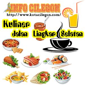 Wisata Jajanan Kuliner Jalan Lingkar Selatan Cilegon Banten Indonesia