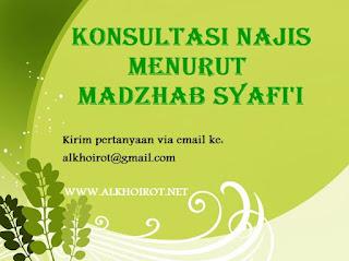 Konsultasi Najis Madzhab Syafii