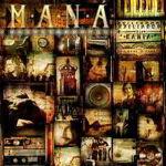 Maná – Exiliados En La Bahia CD 1 – 2012
