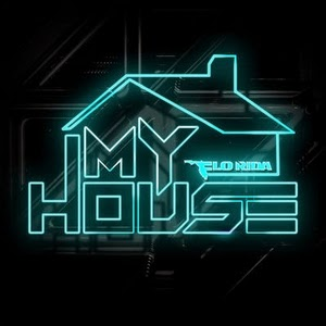 Flo Rida-My House 2015