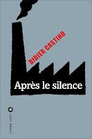 http://lesdelicesdecorylus.blogspot.fr/2015/10/apres-le-silence-de-didier-castino.html