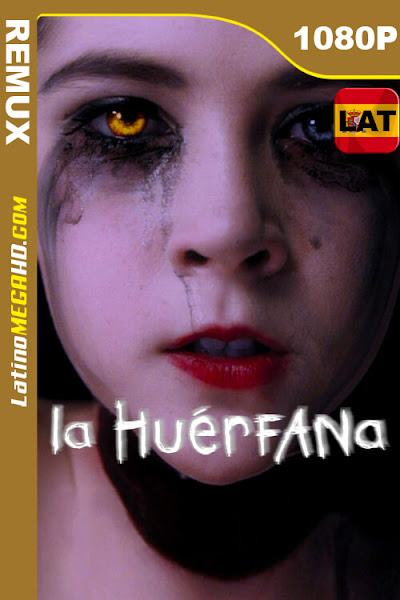 La huérfana (2009) Latino HD BDREMUX 1080P ()