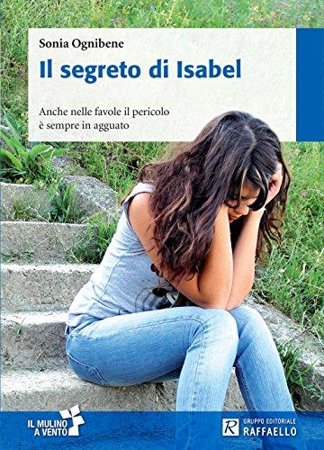 """""""Il segreto di Isabel"""" - SONIA OGNIBENE"""