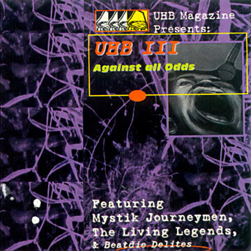 Living Legends – UHB III: Agianst All Odds (CD) (1997) (320 kbps)