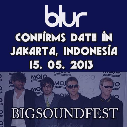 blur bigsoundfest, blur indonesia, blur tour 2013, blur jakarta indonesia 2013, blur jakarta, blur indonesia gig 2013, blur big sound festival, bigsoundfest lineup, blur world tour 2013