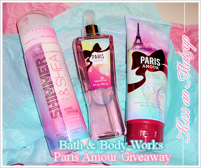 Bath & Body Works: Paris Amour Giveaway(end on 9th october)