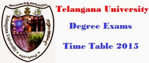 Telangana University Degree Exams 2015 Time Table