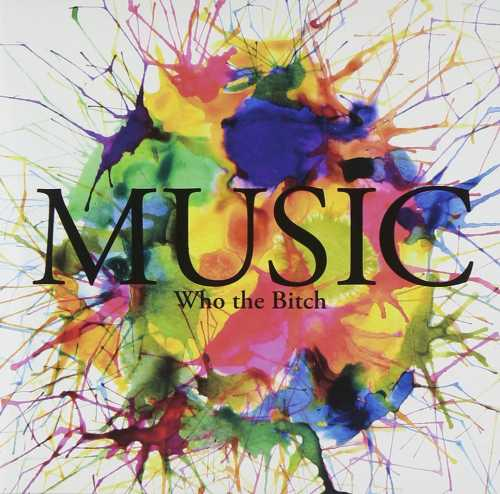 [MUSIC] Who the Bitch – MUSIC (2014.11.26/M4A/RAR)