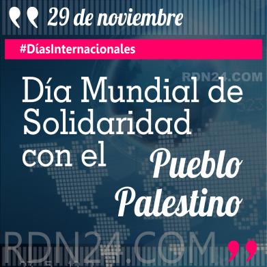29 de noviembre - Día Internacional de Solidaridad con el Pueblo Palestino #DíasInternacionales
