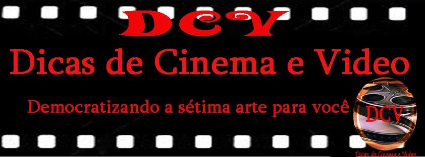 Dicas de Cinema e Vídeo