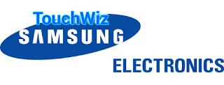 Pengertian dan Fungsi Fitur TouchWiz Hp Samsung Android