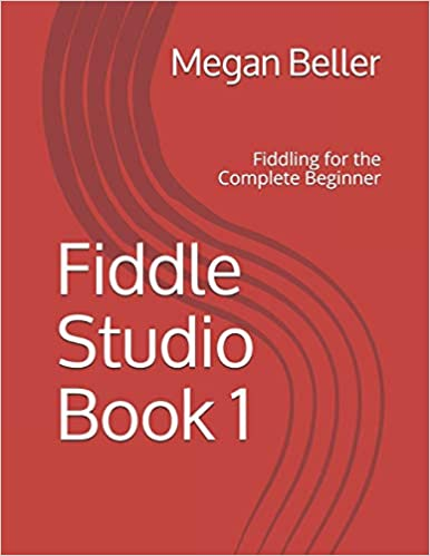 Fiddle Studio Book 1: For the Complete Beginner