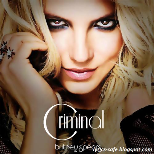 Mp3 Lyrics Criminal Lyrics Mp3 Download Britney Spears 2011
