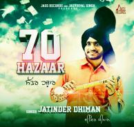 70 hazaar jatinder dhiman