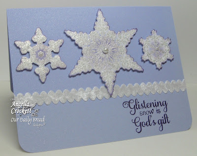 "ODBD ""Sparkling Snowflakes"" and ""Snowflake Sentiments""  Designer Angie Crockett"