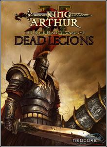 king arthur ii dead legions  King Arthur 2 Dead Legions   FiGHTCLUB