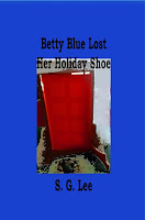 Betty Blue Lost Her Holiday Shoe- Book 3 of the Kelly Murder Mysteries