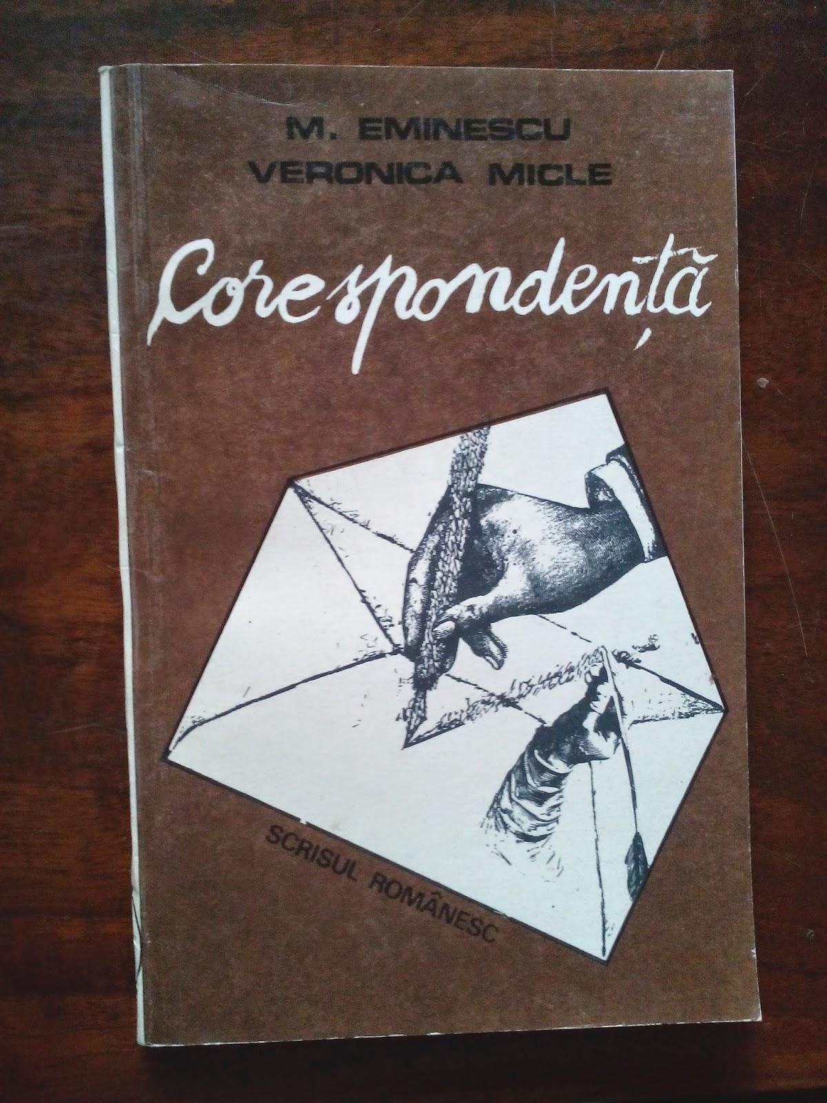 Fundatia Scrisul Romanesc - Mihai Eminescu, Veronica Micle - Corespondenta