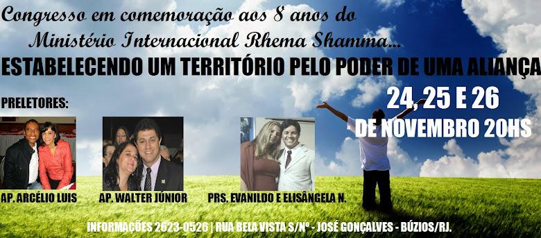 Congresso em comemoração aos 8 anos do Ministério Internacional Rhema Shamma:
