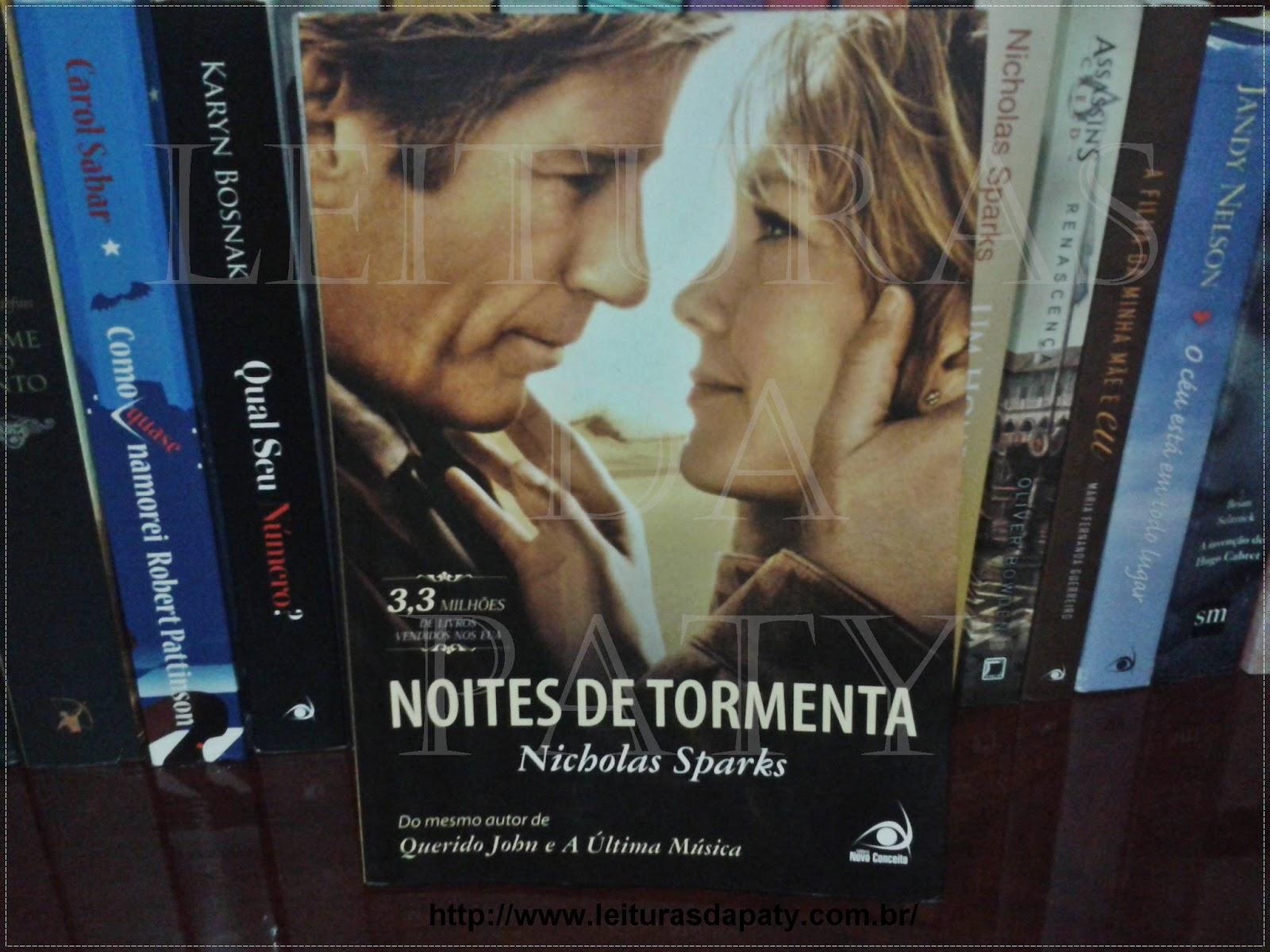 Noites de Tormenta - Nicholas Sparks - Blog Leituras da Paty