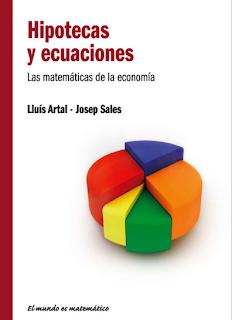 Hipotecas y Ecuaciones - Lluís Artal y Josep Sales