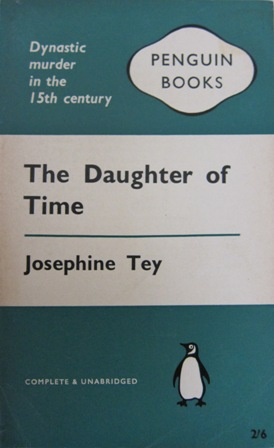 a review of josephine teys historical novel the daughter of time This immediately led me to pick up josephine tey's the daughter of time, a book i've read so it's not a historical novel outlined in torcom's.