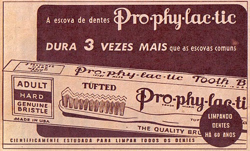 Propaganda da escova de dentes Prophylactic, anos 40 - Revista O Cruzeiro