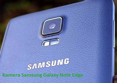 Kamera Samsung Galaxy Note Edge
