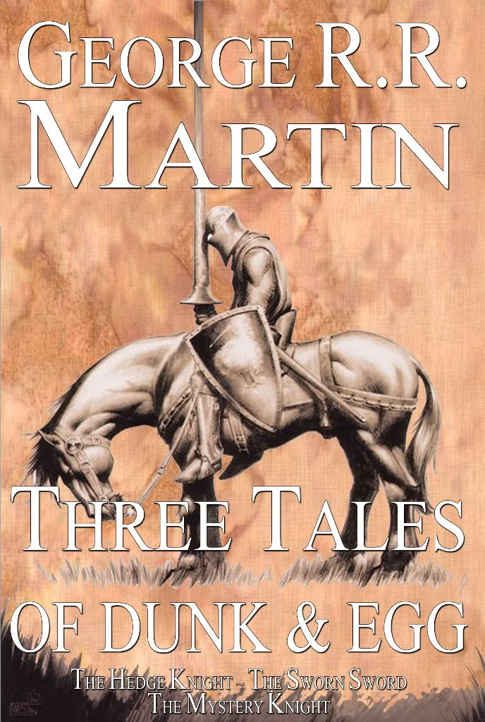Three tales, GRRM, Hedge Knight, Sworn Sword, Mystery, ASOIAF, novellas
