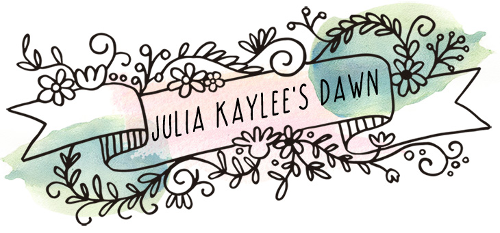 JULIA KAYLEE'S DAWN