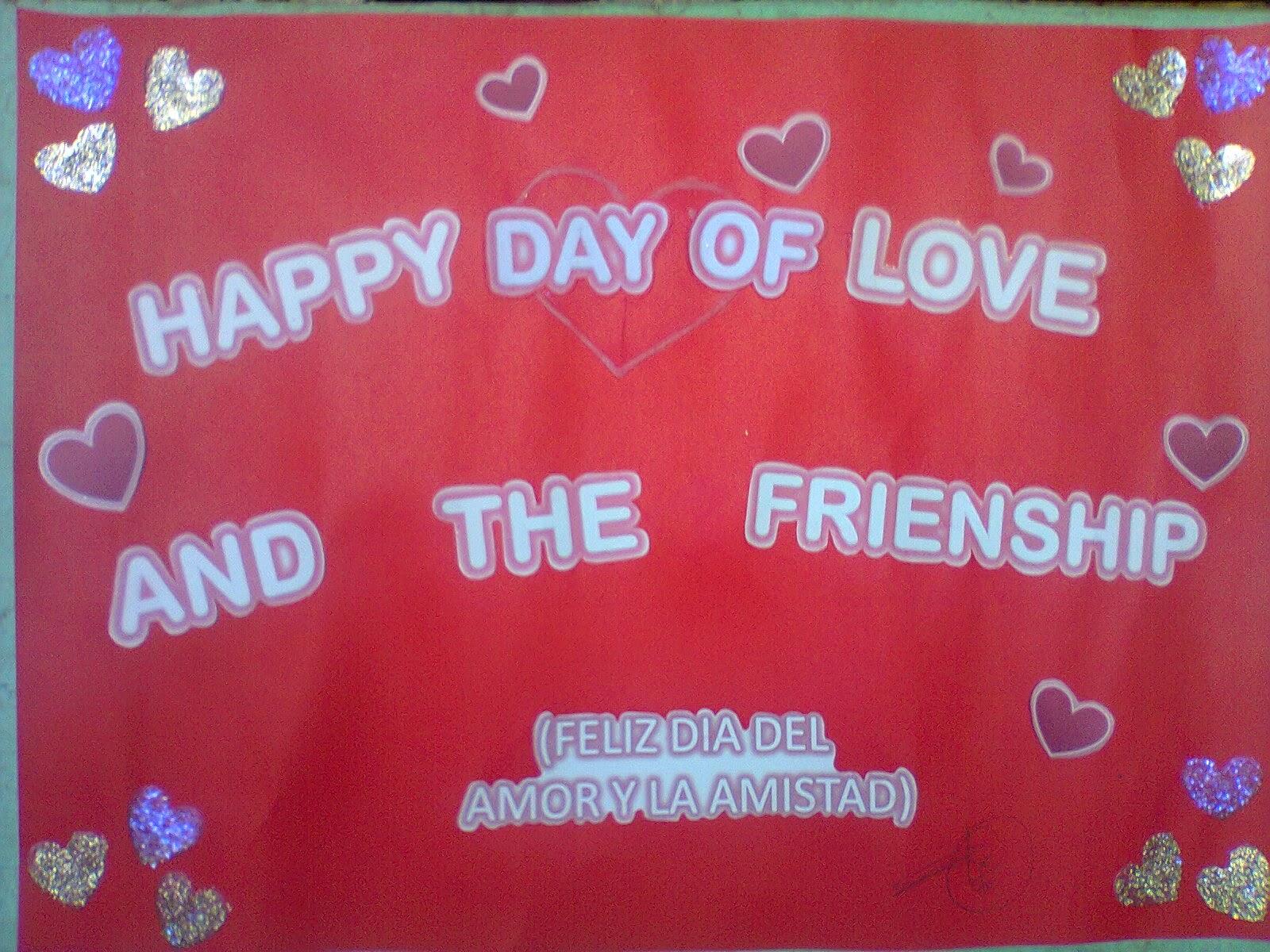 Presentaci³n de frases del amor y la amistad en inglés y espa±ol en carteles de la clase de inglés II con se±o Nolfa