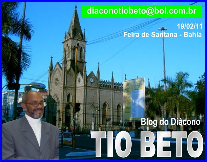 Blog do Diácono Tio Beto