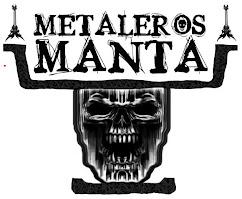 metaleros manta