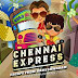 Chennai Express: Escape from Rameshwaram