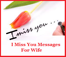 Sample Messages And Wishes I Miss You Messages Girlfriend