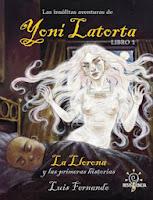 Las insólitas aventuras de Yoni Latorta,Luis Fernando,Resistencia  tienda de comics en México distrito federal, venta de comics en México df